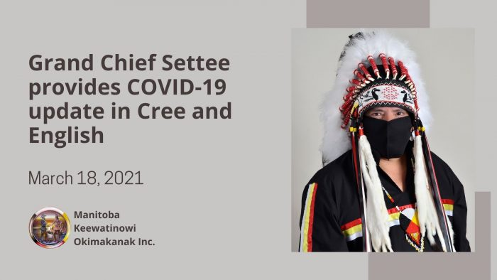 Grand Chief Settee provides COVID-19 update in Cree and English