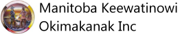 Manitoba Keewatinowi Okimakanak Inc. (MKO)