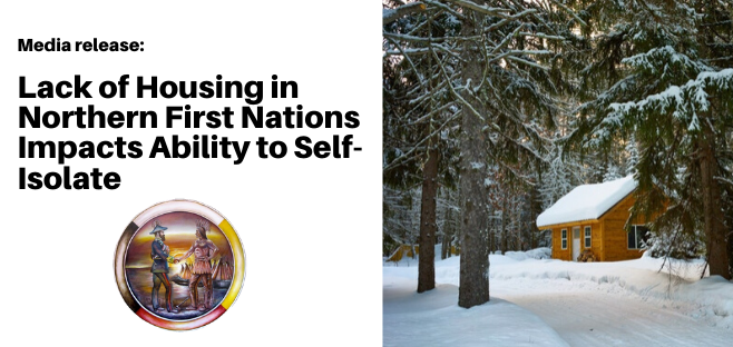 Lack of Housing in Northern First Nations Impacts Ability to Self-Isolate
