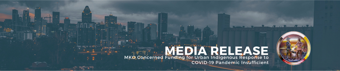 MKO Concerned Funding for Urban Indigenous Response to COVID-19 Pandemic Insufficient