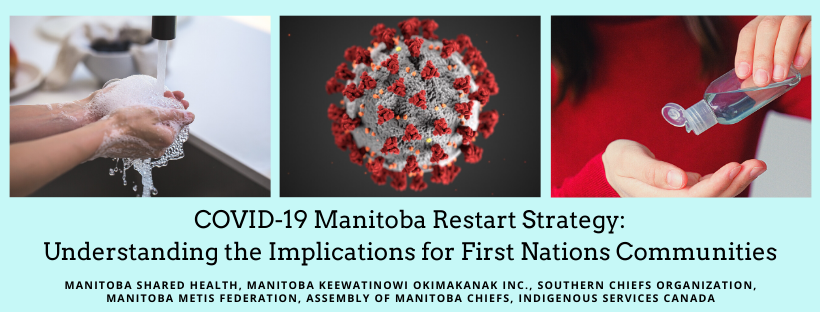 COVID-19 Manitoba Restart Strategy: Understanding the Implications for First Nations Communities