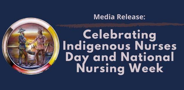 Celebrating Indigenous Nurses Day and National Nursing Week