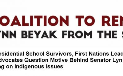Coalition of Residential School Survivors, First Nations Leaders and Community Advocates Question Motive Behind Senator Lynn Beyak's Recent Training on Indigenous Issues