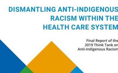 Health resource: Dismantling Anti-Indigenous Racism Within the Health Care System