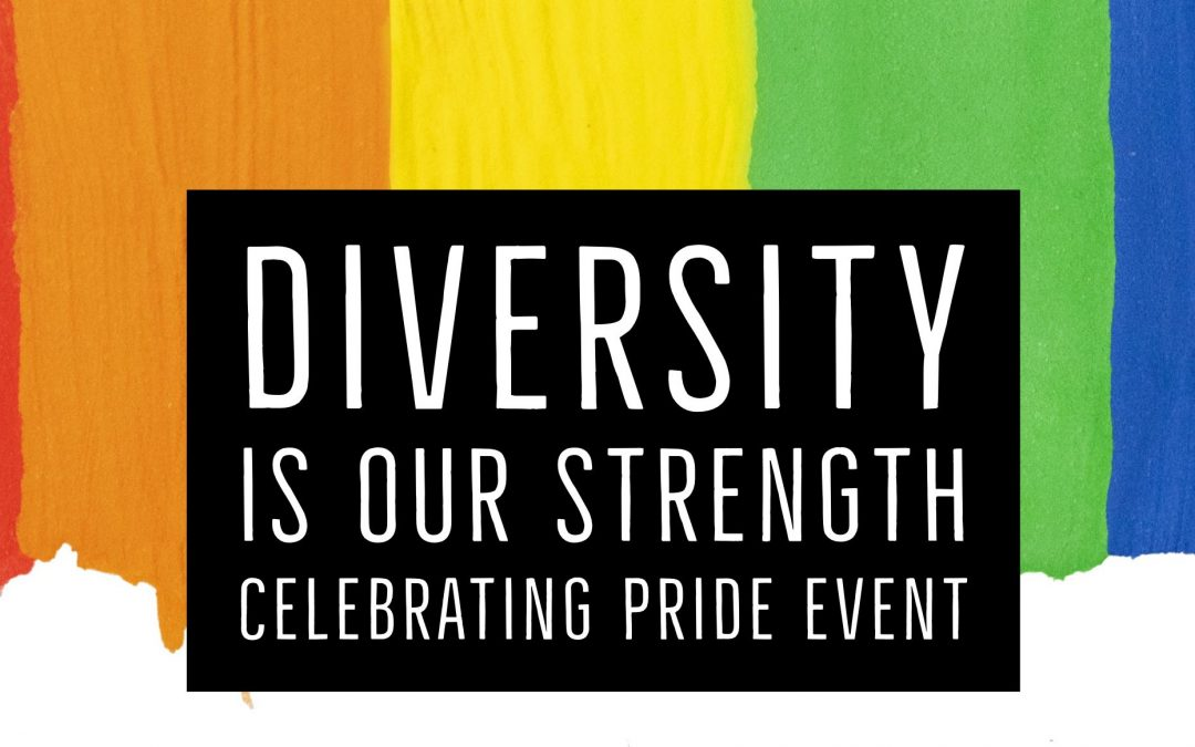 Diversity is Our Strength, Celebrating Pride Event