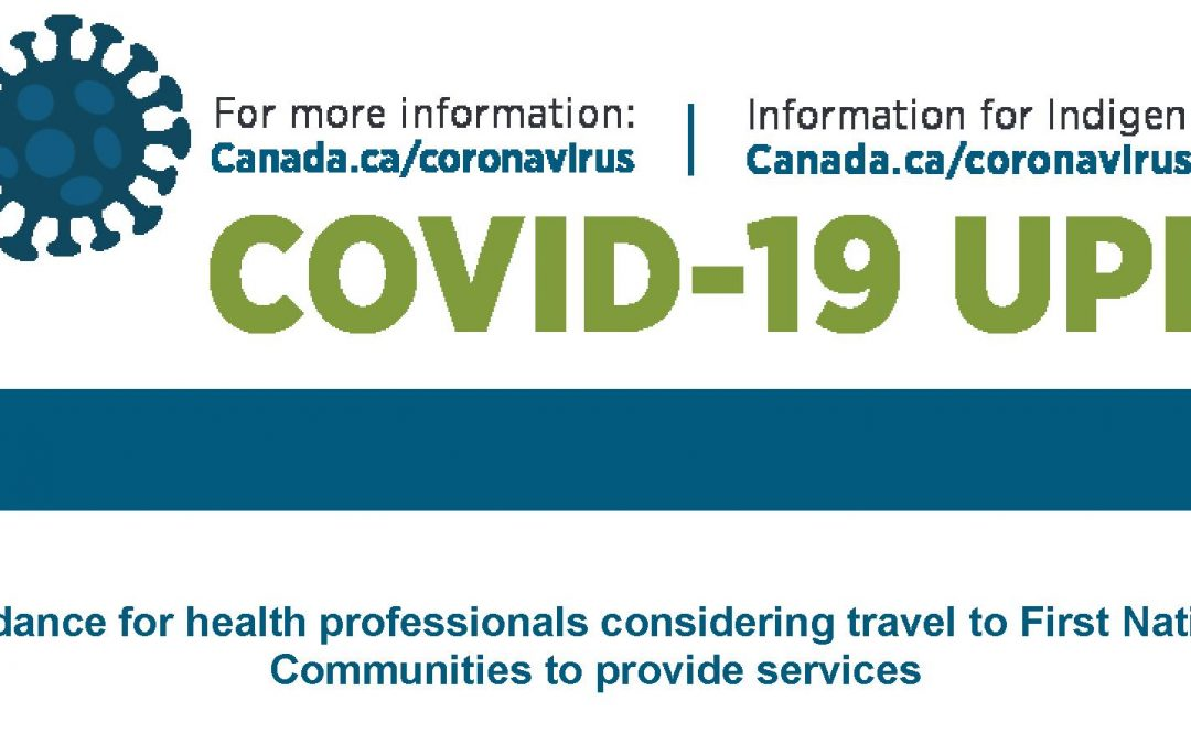 Guidance for health professionals considering travel to First Nations Communities to provide services