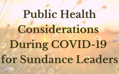 Public Health Considerations During COVID-19 for Sundance Leaders
