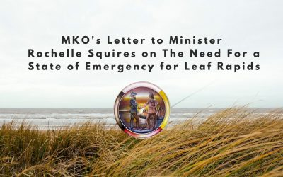 MKO's letter to Minister Rochelle Squires on the need for a state of emergency for Leaf Rapids