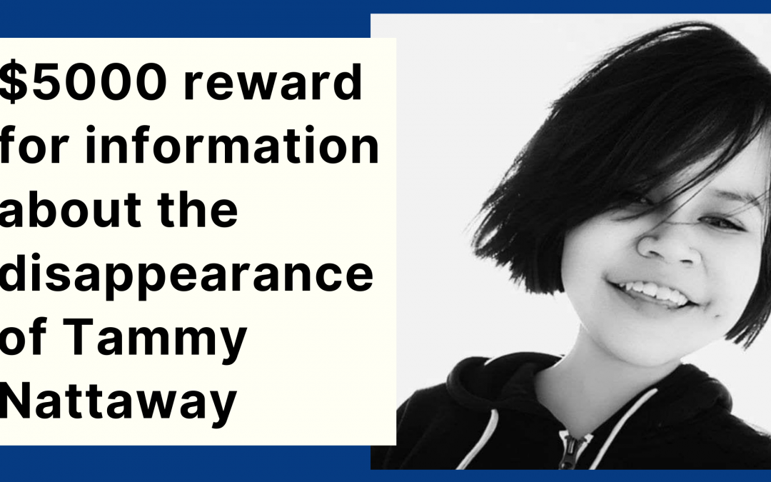 $5000 reward for information about the disappearance of Tammy Nattaway