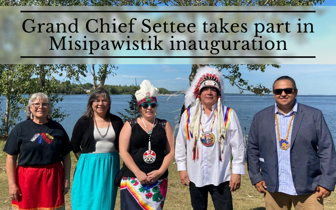 Grand Chief Settee takes part in Misipawistik inauguration