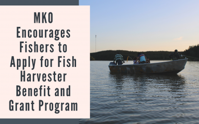 MKO Encourages Fishers to Apply for Fish Harvester Benefit and Grant Program
