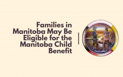 Information on the Manitoba Child Benefit