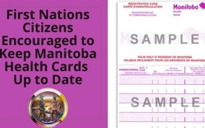 First Nations Citizens Encouraged to Keep Manitoba Health Cards Up to Date