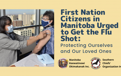 First Nation Citizens in Manitoba Urged to Get the Flu Shot: Protecting Ourselves and Our Loved Ones