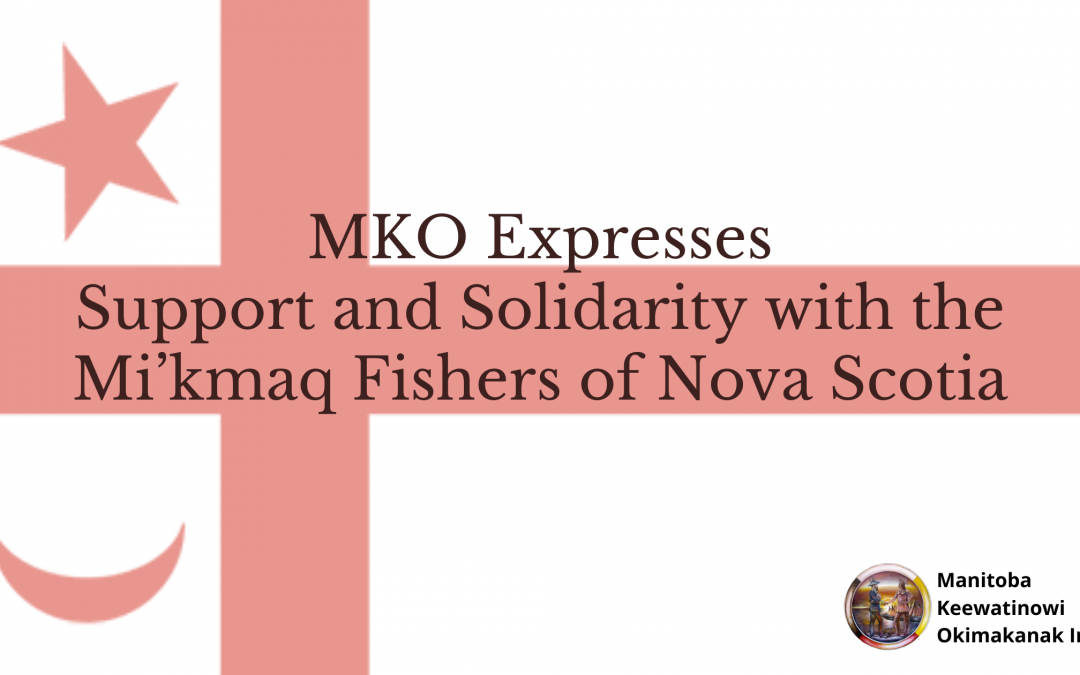 MKO Expresses Support and Solidarity with the Mi'kmaq Fishers of Nova Scotia