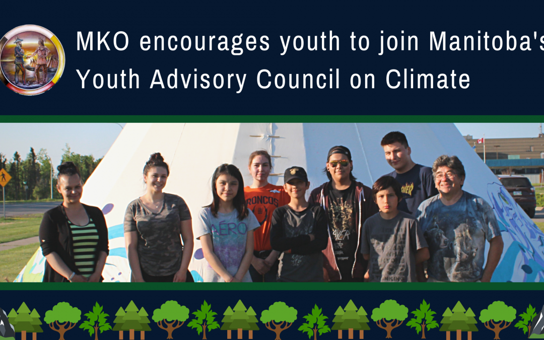 MKO encourages youth to join Manitoba's Youth Advisory Council on Climate