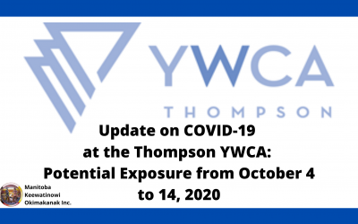 Update on COVID-19 at the Thompson YWCA: Potential Exposure from October 4 to 14, 2020