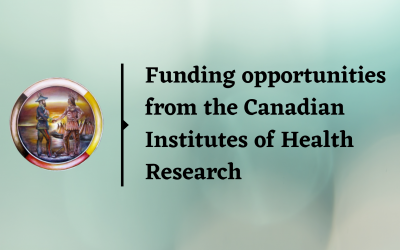 Funding opportunities from the Canadian Institutes of Health Research