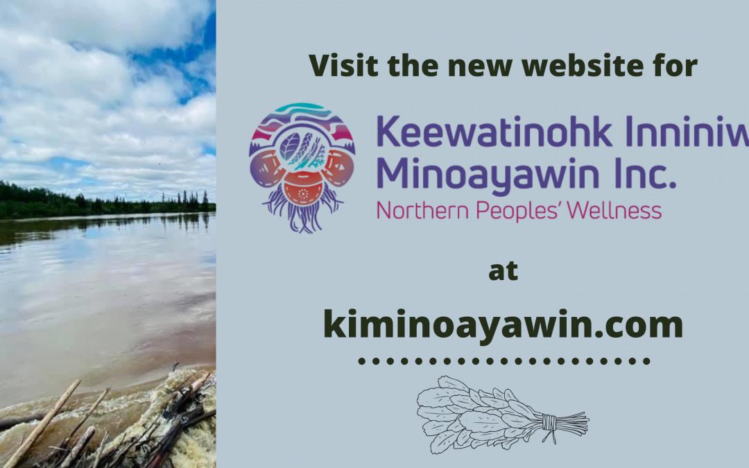 Visit the new website for Keewatinohk Inniniw Minoayawin Inc.