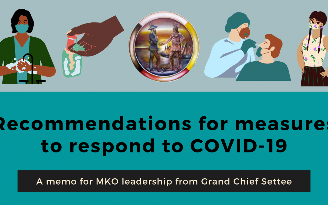 A memo for MKO leadership from Grand Chief Settee: Recommendations for measures to respond to COVID-19