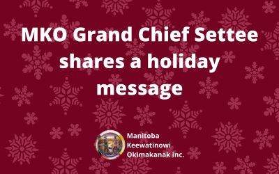 MKO Grand Chief Settee shares a holiday message