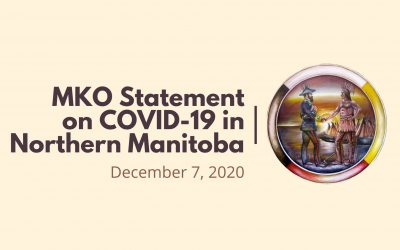 MKO Statement on COVID-19 in Northern Manitoba
