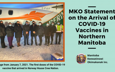 MKO Statement on the Arrival of COVID-19 Vaccines in Northern Manitoba