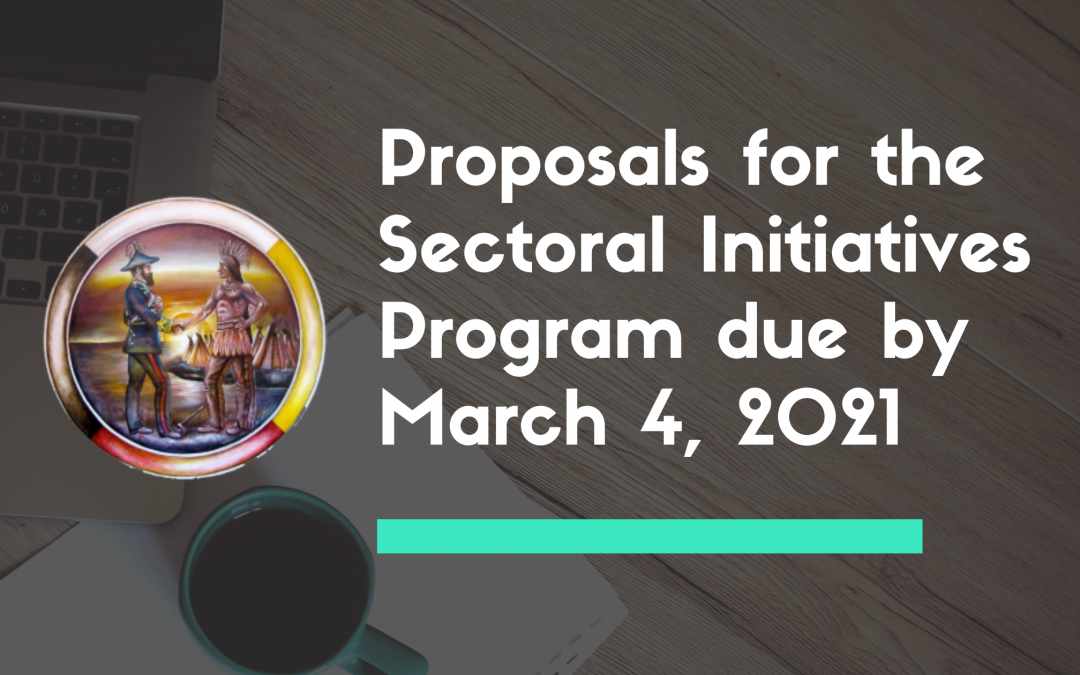 Proposals for the Sectoral Initiatives Program due by March 4, 2021
