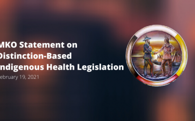 MKO Statement on Distinction-Based Indigenous Health Legislation