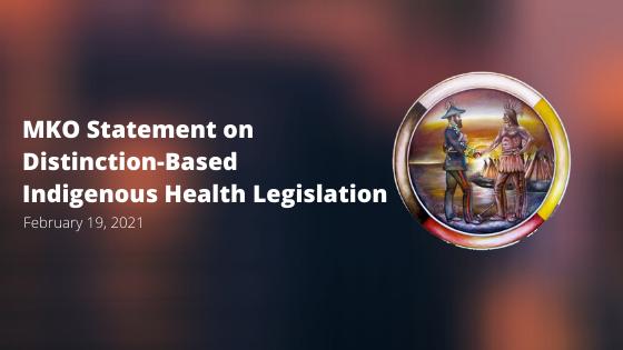 MKO Statement on Distinction-Based Indigenous Health Legislation