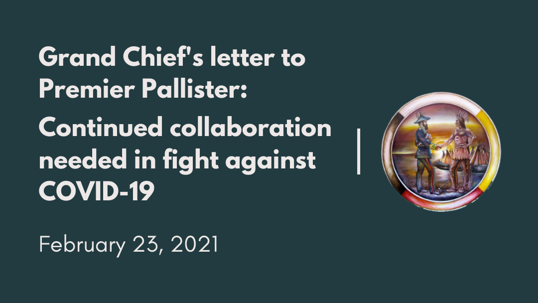 Grand Chief's letter to Premier Pallister: Continued collaboration needed in fight against COVID-19