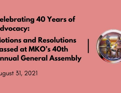 Celebrating 40 Years of Advocacy: Motions and Resolutions Passed at MKO's 40th Annual General Assembly