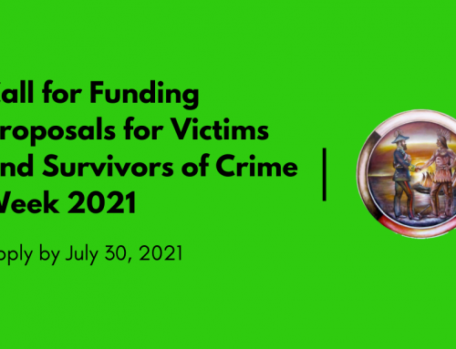 Call for Funding Proposals for Victims and Survivors of Crime Week 2021: Apply by July 30, 2021