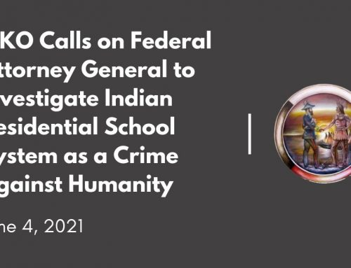 MKO Calls on Federal Attorney General to Investigate Indian Residential School System as a Crime Against Humanity