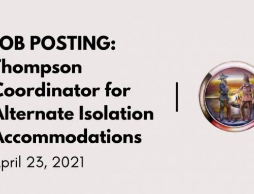 Job posting: Thompson Coordinator for Alternate Isolation Accommodations