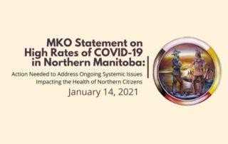 MKO statement on high rates of COVID19 in Northern Manitoba