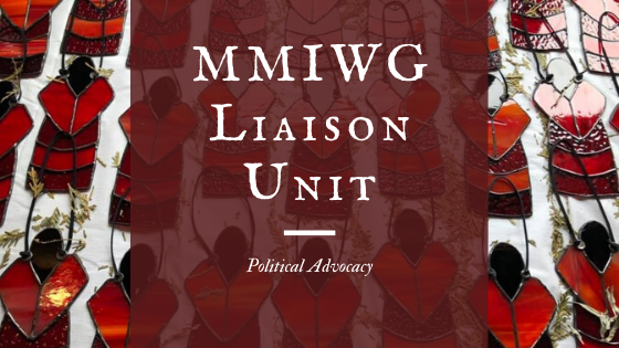 Missing and Murdered Indigenous Women and Girls Liaison Unit