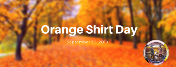 An orange coloured image with the words Orange Shirt Day on it