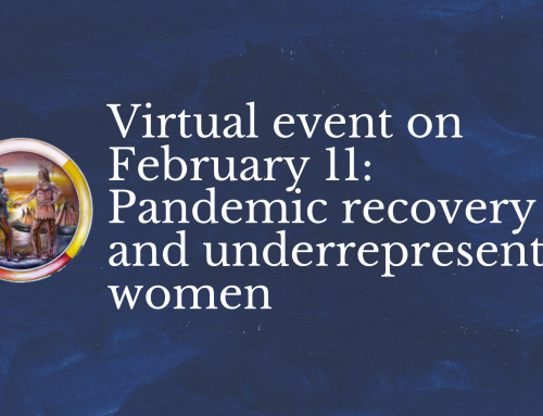Virtual event on February 11: Pandemic recovery and underrepresented women