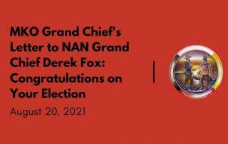 MKO Grand Chief congratulates NAN Grand Chief