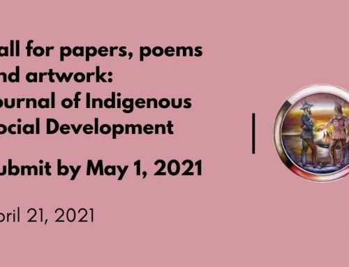 Call for papers, poems and artwork: Journal of Indigenous Social Development