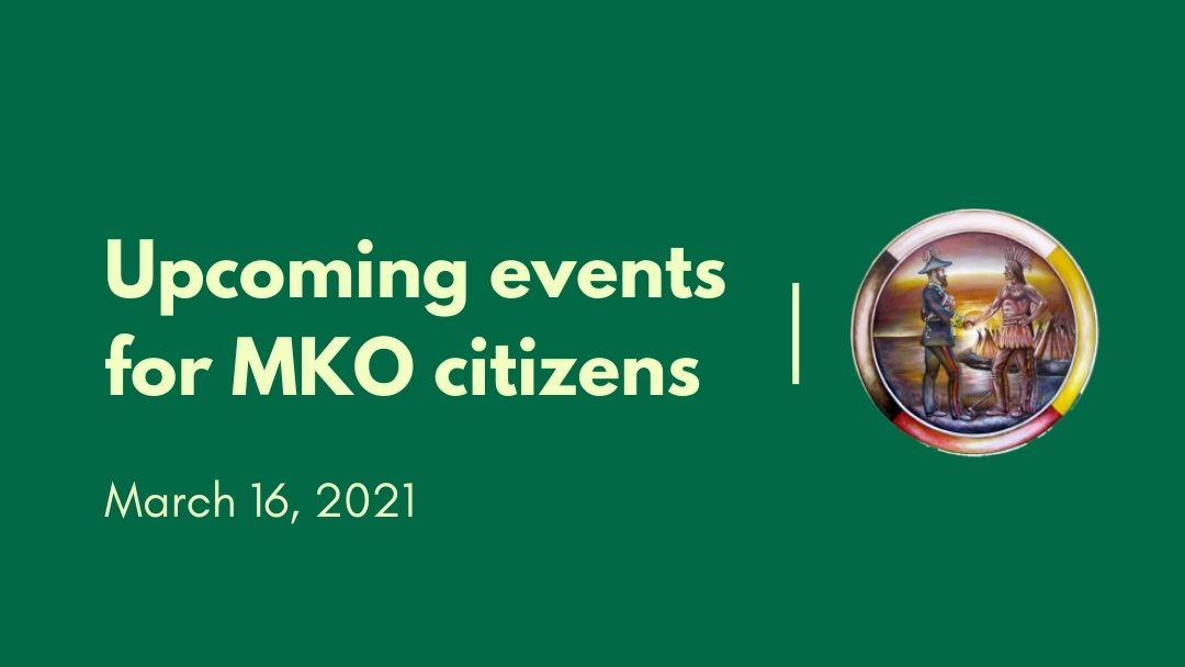 Upcoming events for MKO citizens