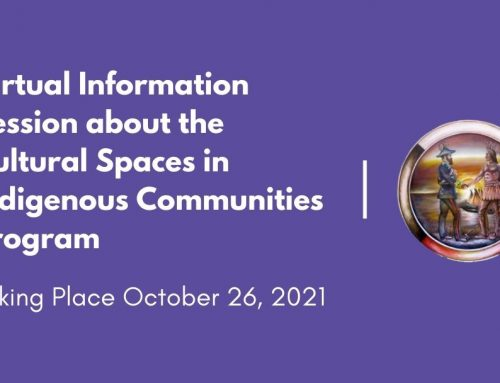 Virtual Information Session about the Cultural Spaces in Indigenous Communities Program: October 26, 2021