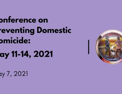 Conference on Preventing Domestic Homicide: May 11-14, 2021