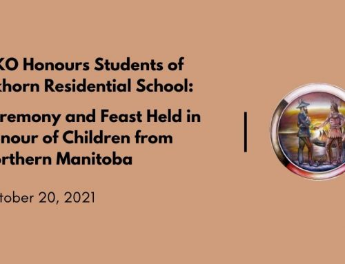 MKO Honours Students of Elkhorn Residential School: Ceremony and Feast Held in Honour of Children from Northern Manitoba