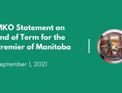 MKO Statement on End of Term for the Premier of Manitoba