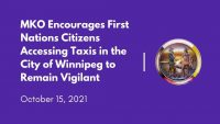 MKO encourages FN citizens to remain vigilant