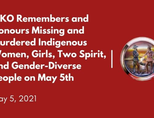 MKO Remembers and Honours Missing and Murdered Indigenous Women, Girls, Two Spirit, and Gender-Diverse People on May 5th