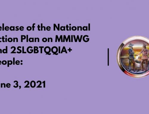 Release of the National Action Plan on MMIWG and 2SLGBTQQIA+ People: June 3, 2021