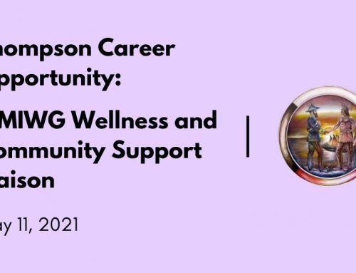 Thompson Career Opportunity: MMIWG Wellness and Community Support Liaison